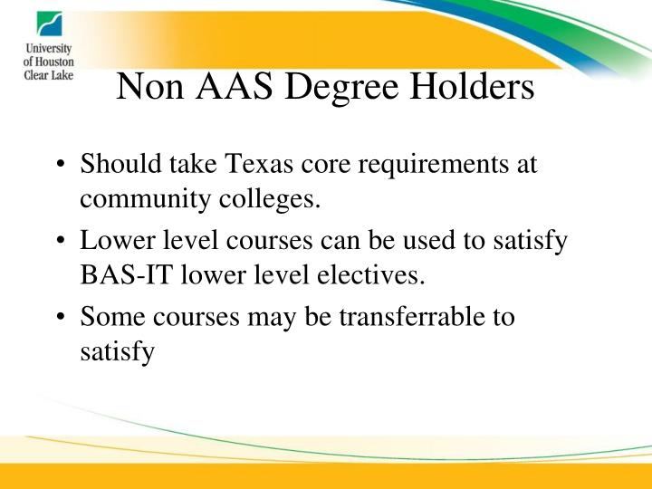 Non AAS Degree Holders