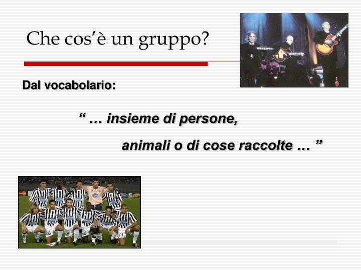 Che cos'è un gruppo?