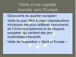 visite d une capitale tourn e vers l europe