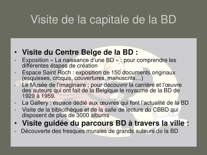Visite de la capitale de la BD