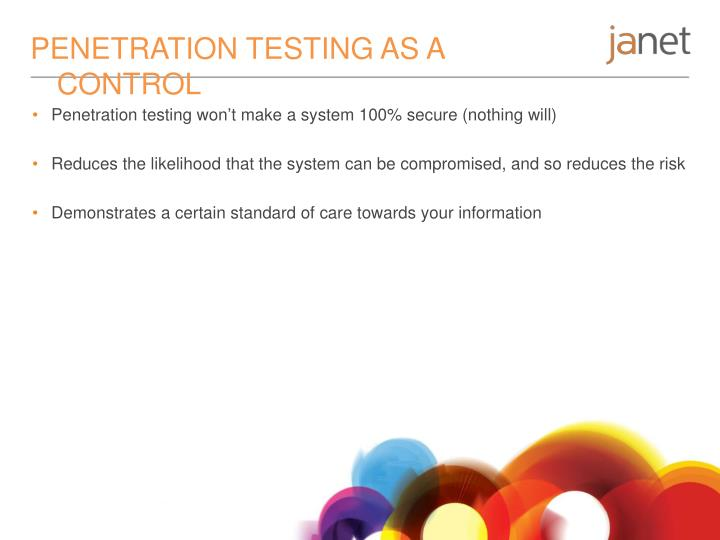 PENETRATION TESTING AS A CONTROL