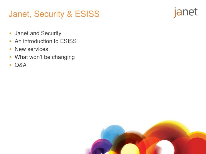 Janet, Security & ESISS