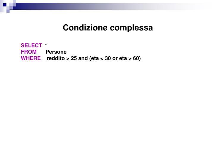 Condizione complessa