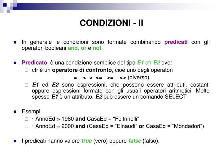 CONDIZIONI - II