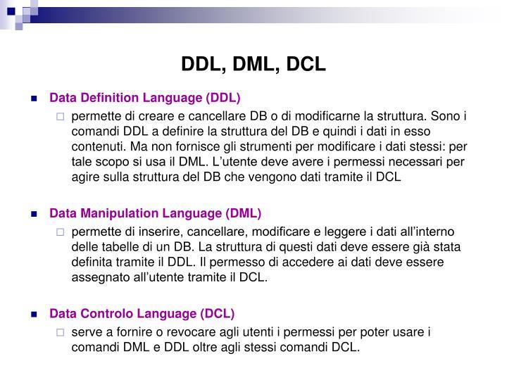 DDL, DML, DCL