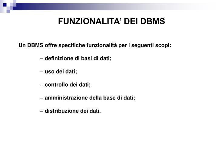 FUNZIONALITA' DEI DBMS