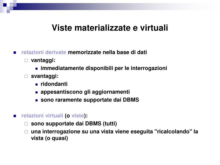Viste materializzate e virtuali