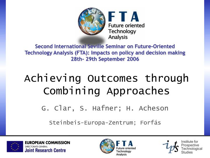 Second International Seville Seminar on Future-Oriented Technology Analysis (FTA): Impacts on policy...