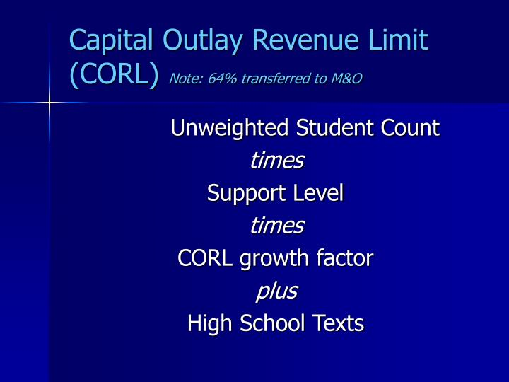 Capital Outlay Revenue Limit (CORL)