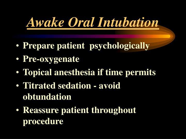 Awake Oral Intubation