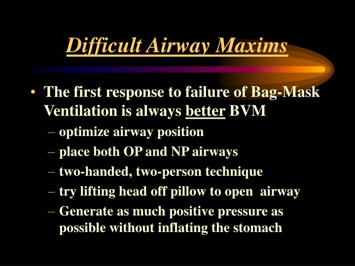 Difficult Airway Maxims