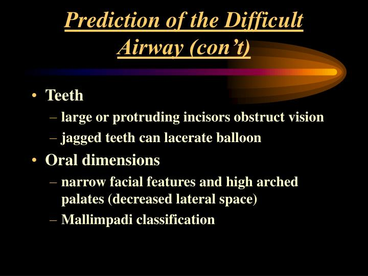 Prediction of the Difficult Airway (con't)
