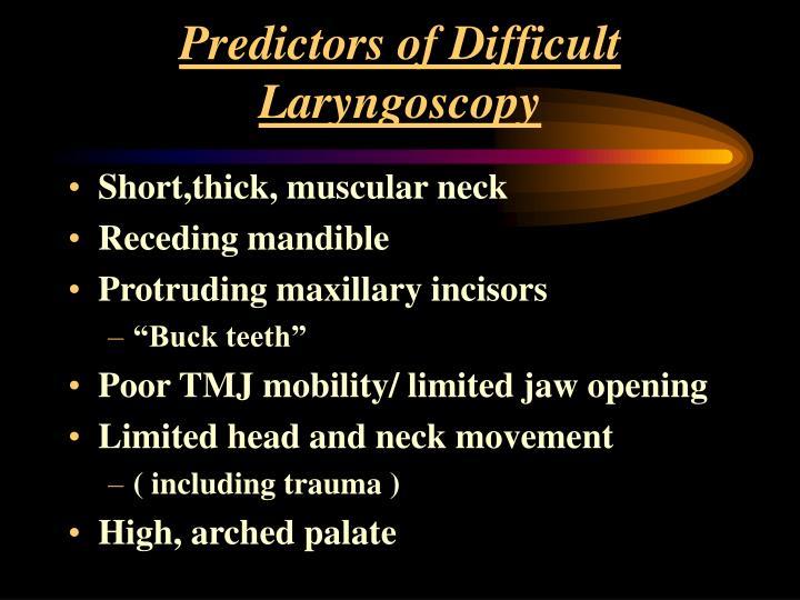 Predictors of Difficult Laryngoscopy