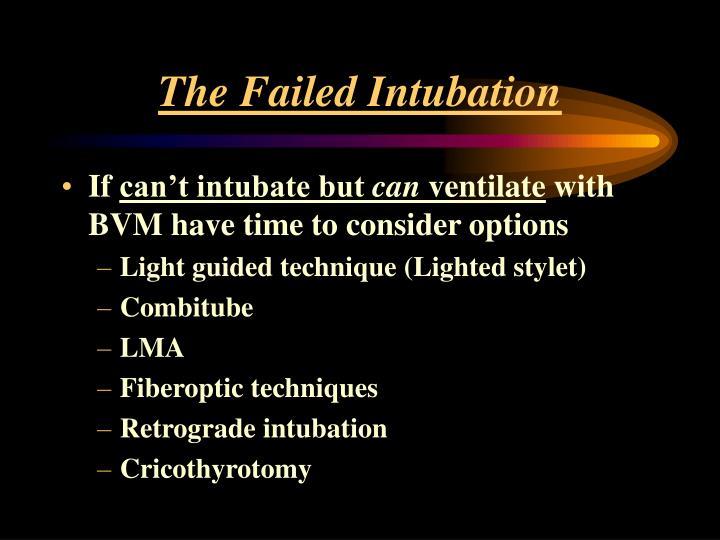 The Failed Intubation