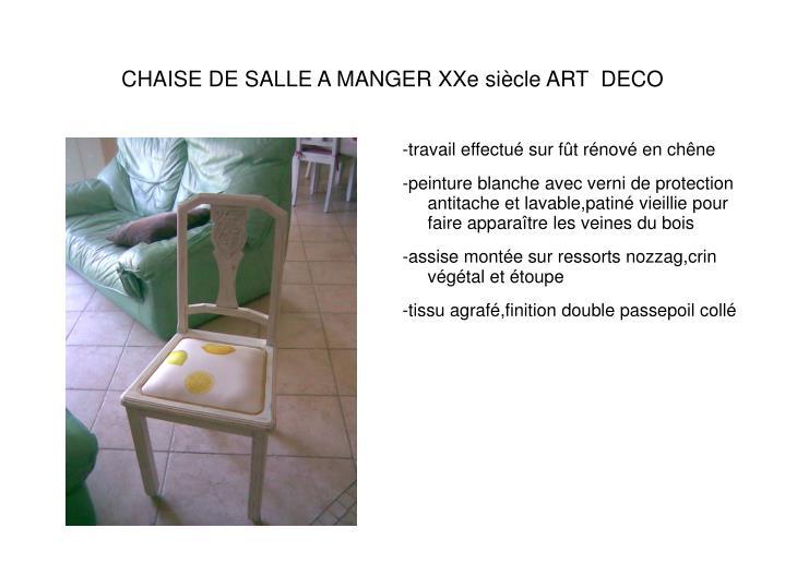 CHAISE DE SALLE A MANGER XXe siècle ART  DECO