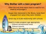 why bother with a teen program