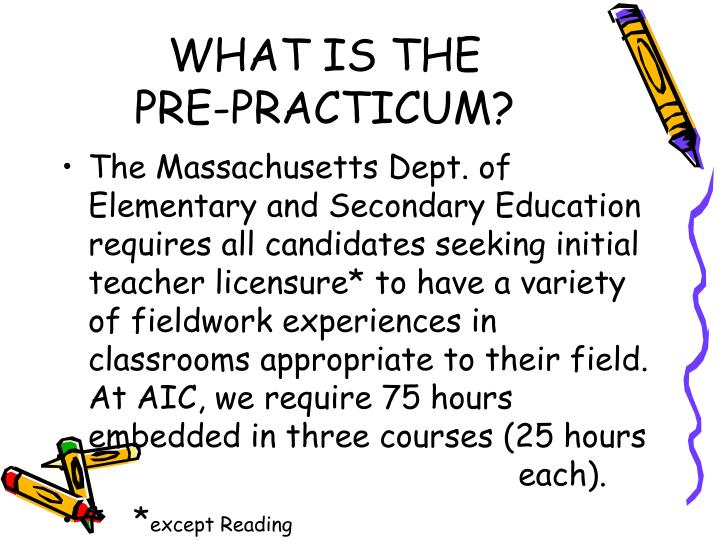 What is the pre practicum