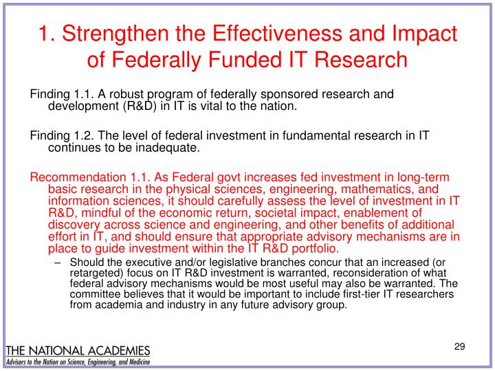 1. Strengthen the Effectiveness and Impact of Federally Funded IT Research