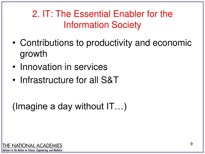 2. IT: The Essential Enabler for the Information Society