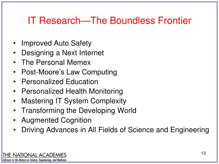 IT Research—The Boundless Frontier