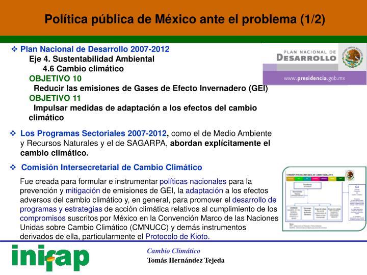 Política pública de México ante el problema (1/2)