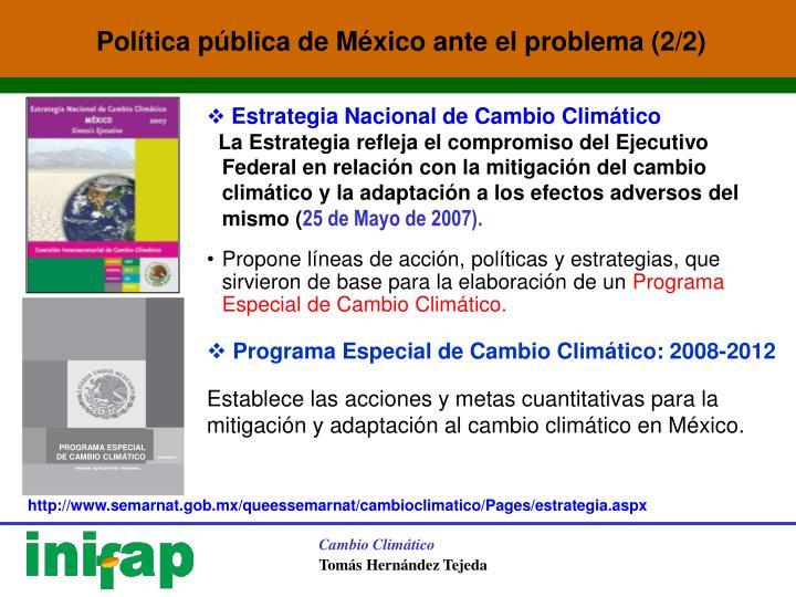 Política pública de México ante el problema (2/2)