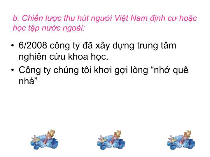 b. Chiến lược thu hút người Việt Nam định cư hoặc học tập nước ngoài: