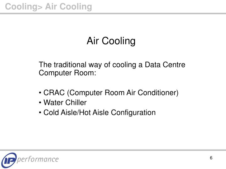 Cooling> Air Cooling