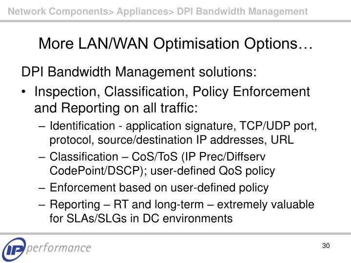 Network Components> Appliances> DPI Bandwidth Management