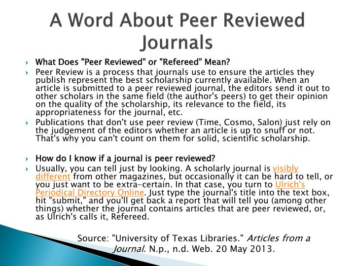 A Word About Peer Reviewed Journals