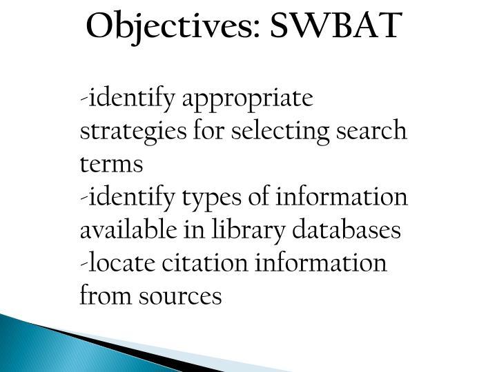 Objectives: SWBAT
