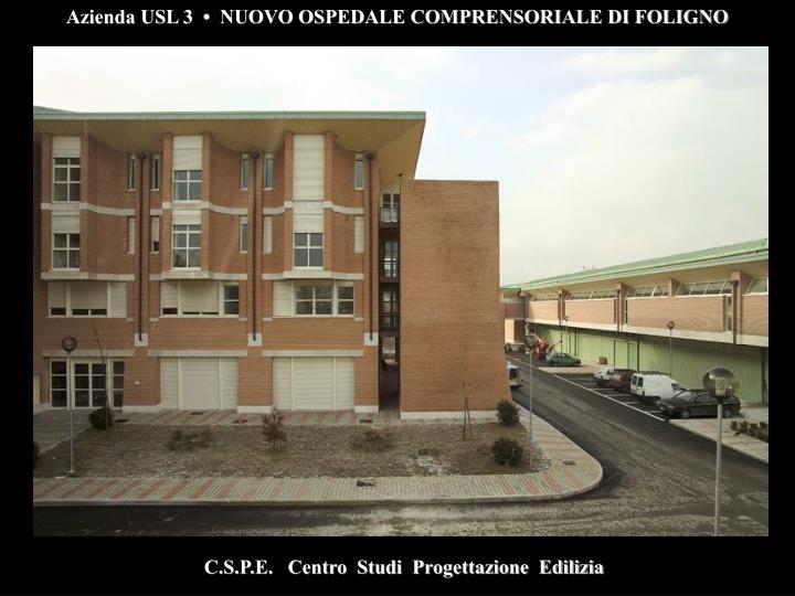Azienda USL 3  •  NUOVO OSPEDALE COMPRENSORIALE DI FOLIGNO