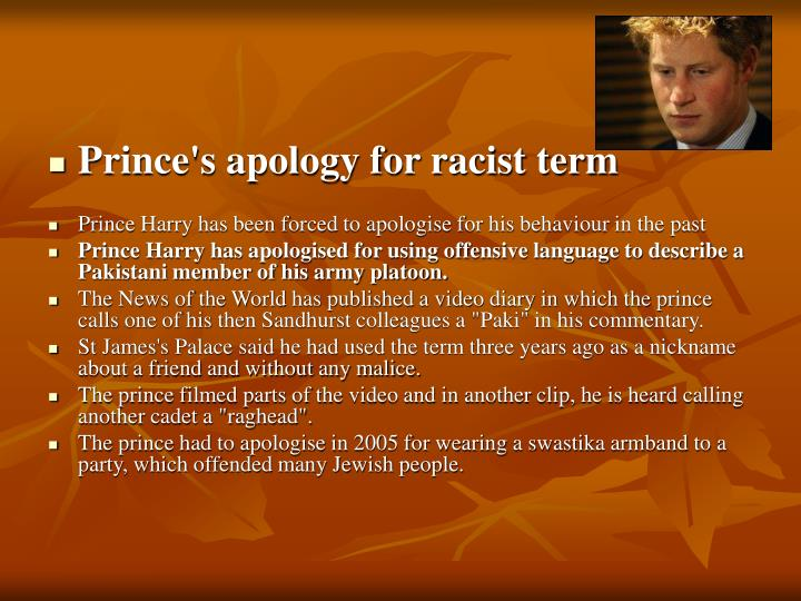 Prince's apology for racist term