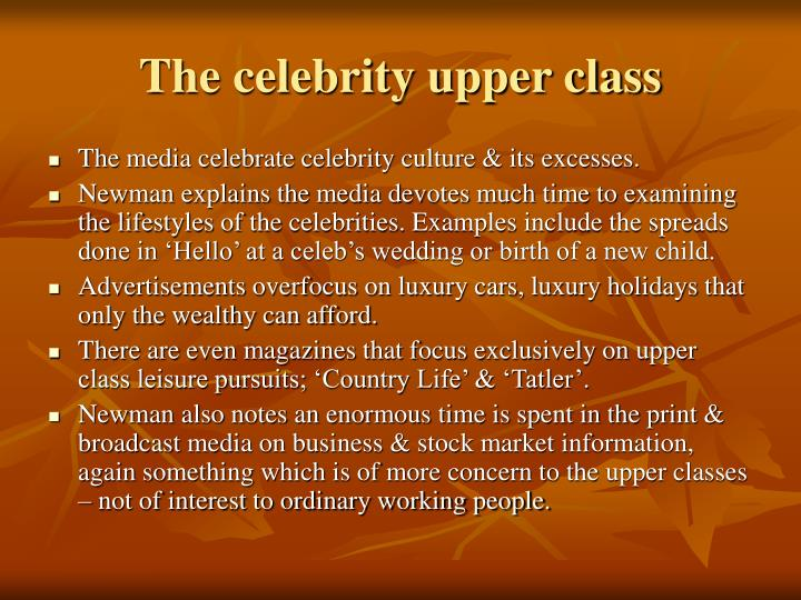 The celebrity upper class