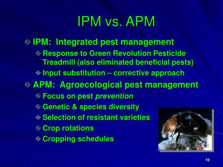 IPM vs. APM