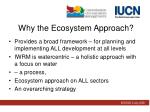 why the ecosystem approach