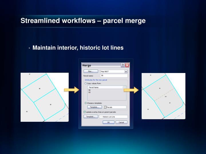 Streamlined workflows – parcel merge