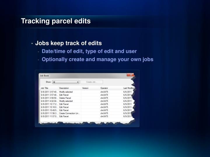 Tracking parcel edits