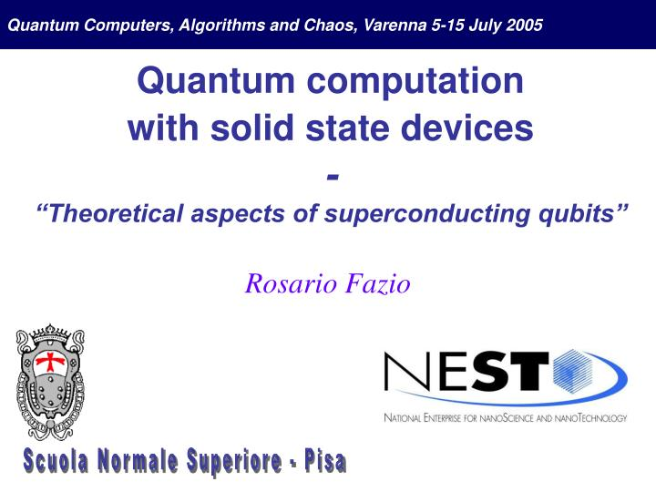 Quantum Computers, Algorithms and Chaos