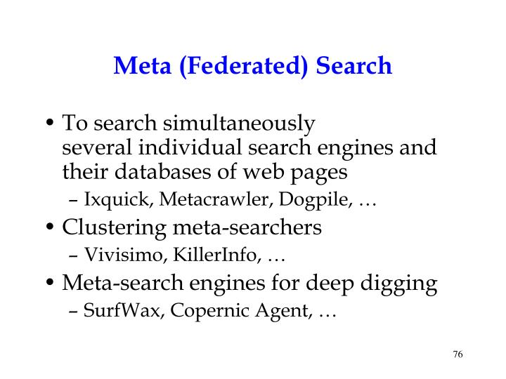 Meta (Federated) Search