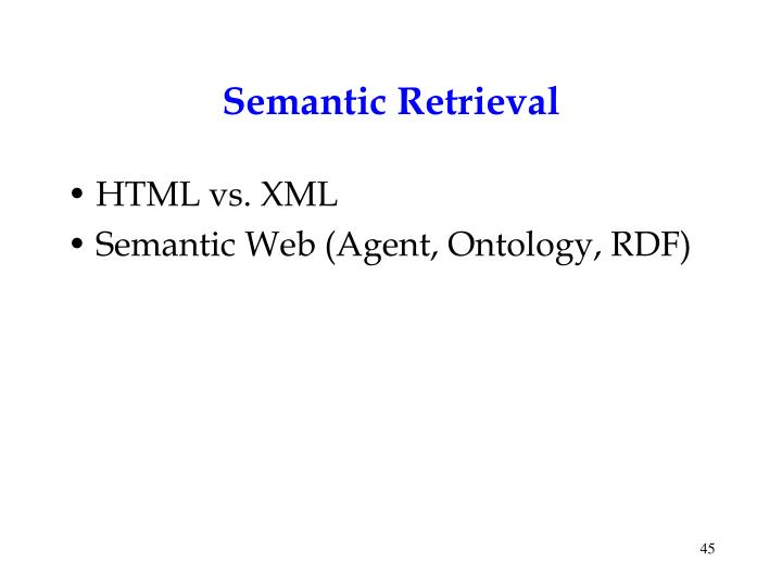 Semantic Retrieval