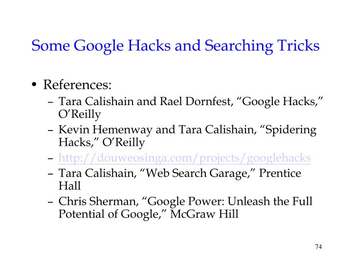 Some Google Hacks and Searching Tricks