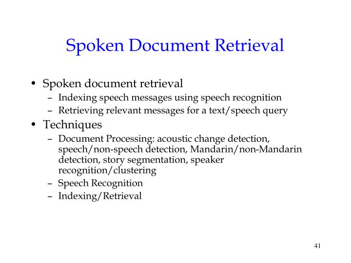 Spoken Document Retrieval