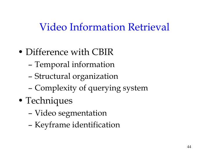 Video Information Retrieval
