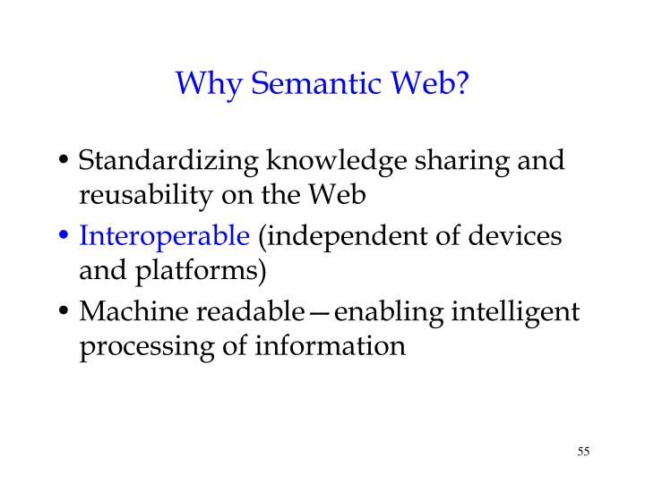 Why Semantic Web?
