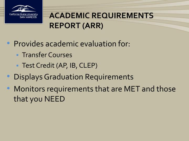 Academic Requirements Report (ARR)