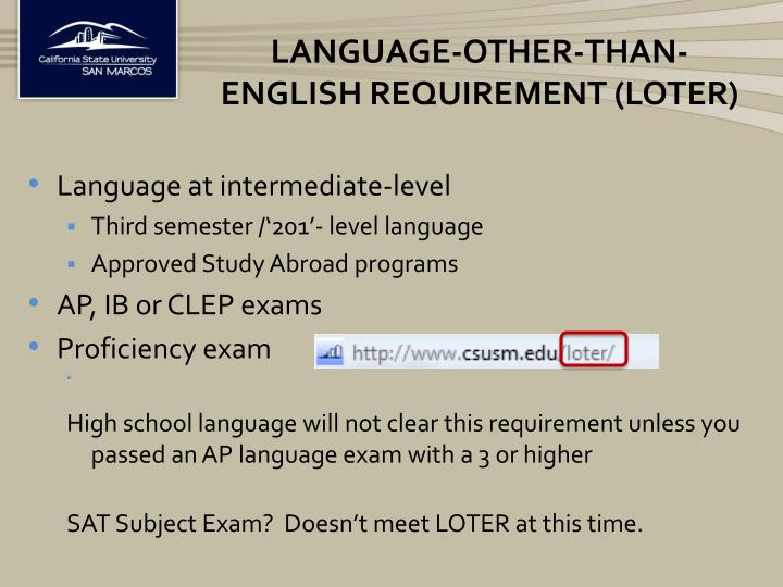 Language-other-than-English Requirement (LOTER)