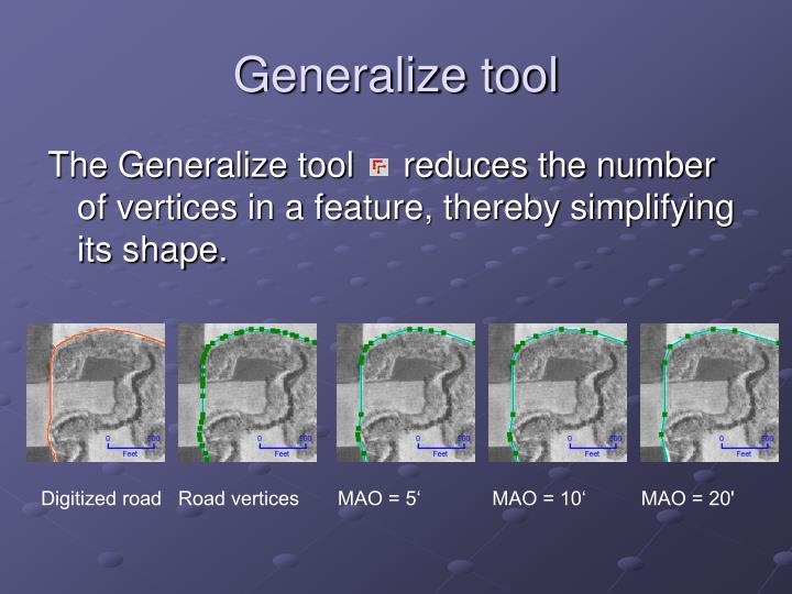 Generalize tool