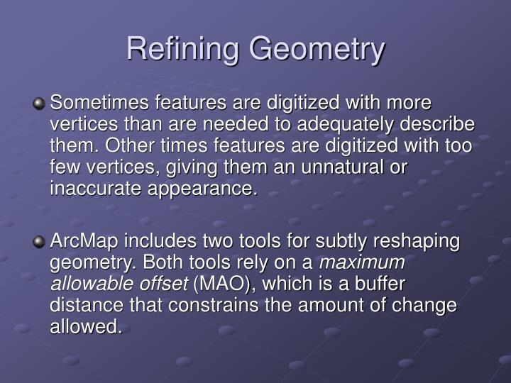 Refining Geometry
