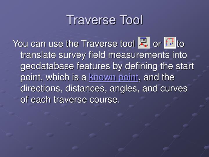 Traverse Tool